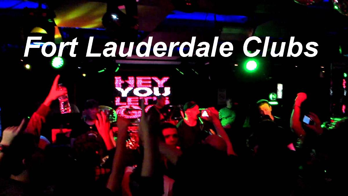 Fort Lauderdale Nightclubs