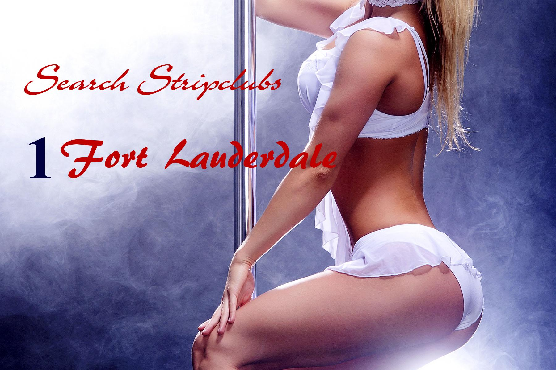 Fort Lauderdale Strip Clubs