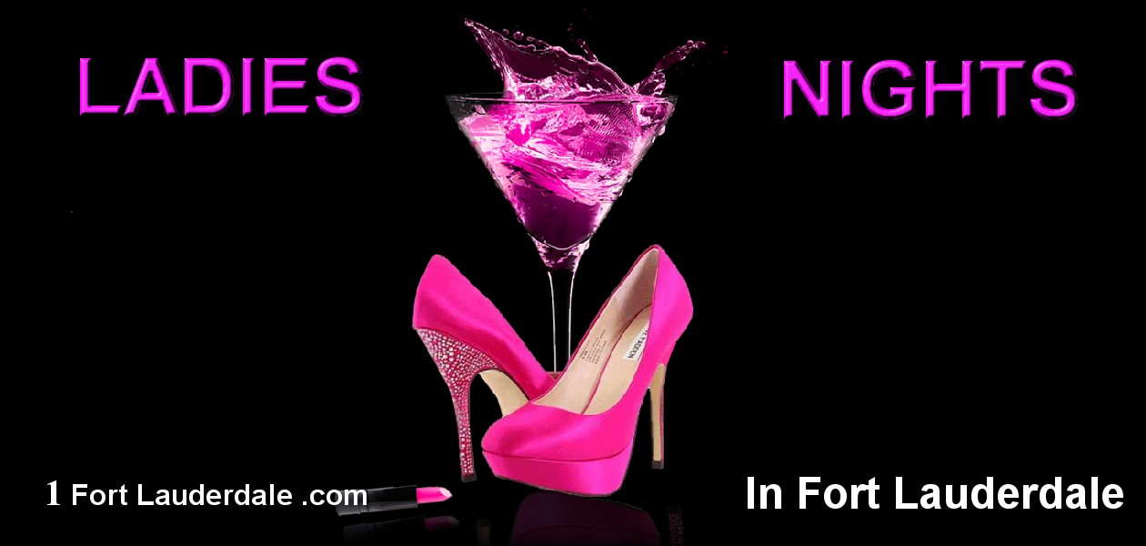 Ladies Nights Fort Lauderdale